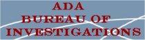 ADA Bureau of Investigations